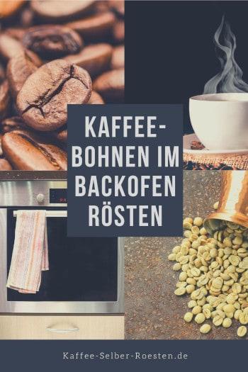 Kaffee im BAckofen rösten